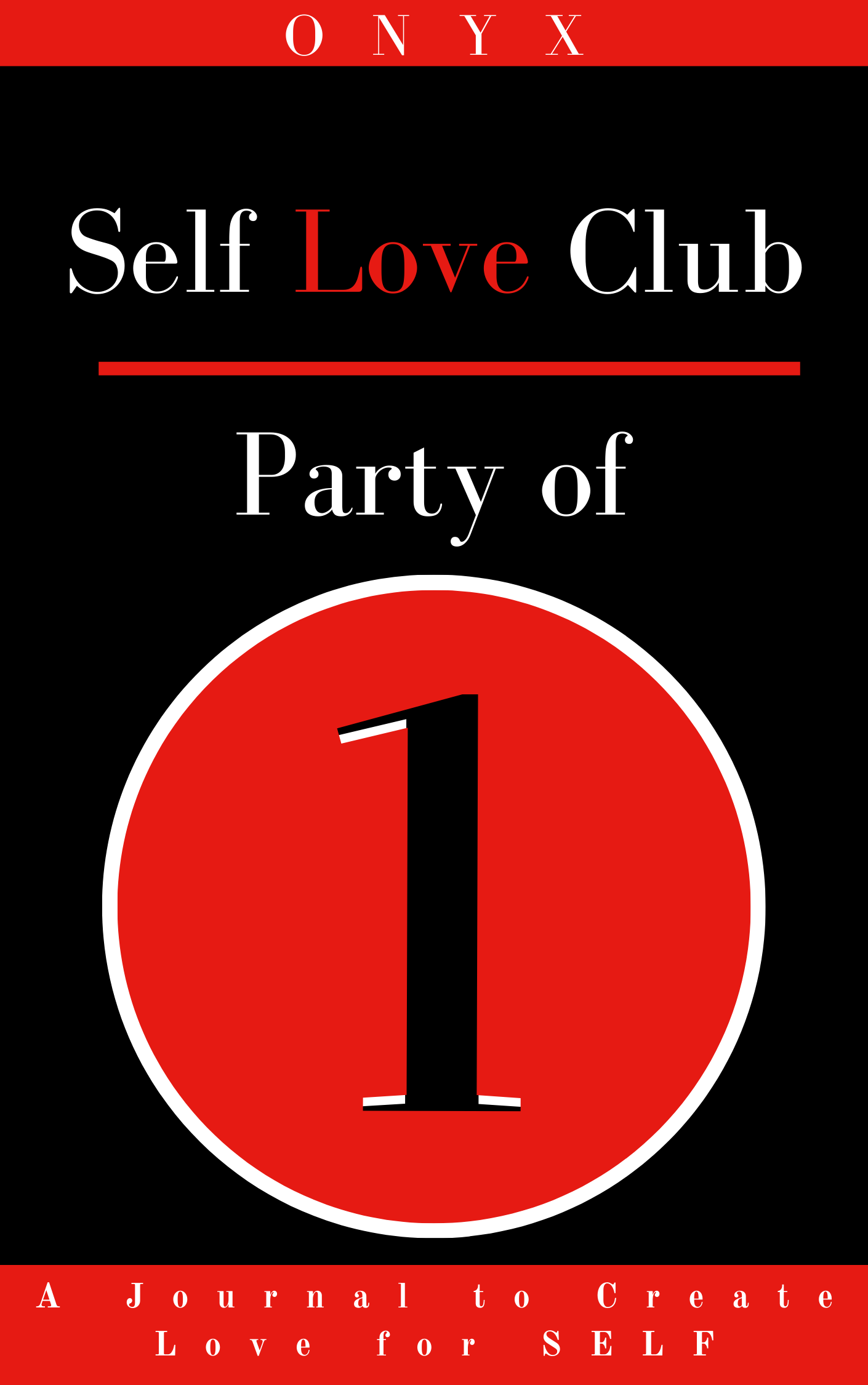 Self-Love Club: Party of 1