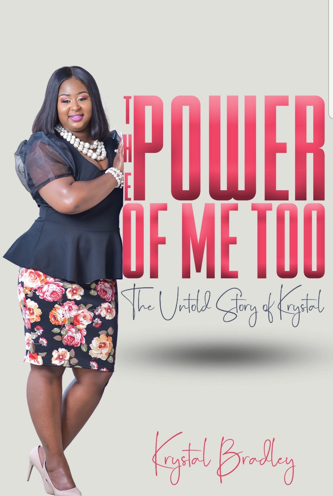 The Power of Me Too: The Untold Story of Krystal